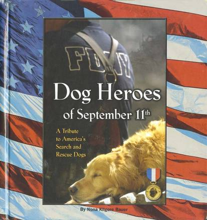 La copertina di 'Dogs Heroes of september 11th' del Kennel Club Books
