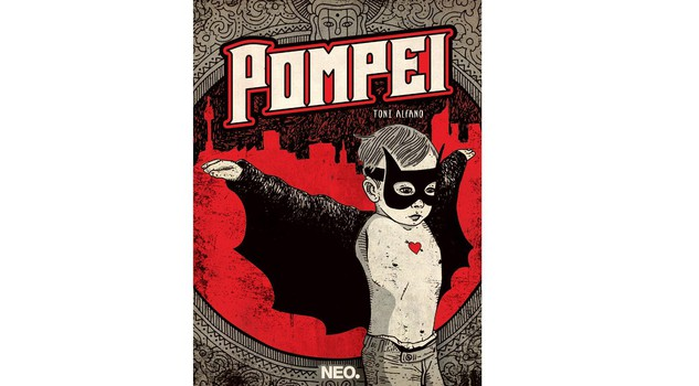 Graphic novel 'Pompei' di Toni Alfano