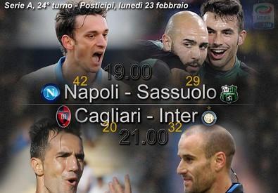 Napoli-Sassuolo e Cagliari-Inter i posticipi di Serie A, 24 turno (ANSA)