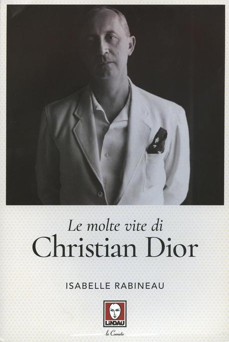 christian dior libro  Le molte vite di Christian Dior - Libri -