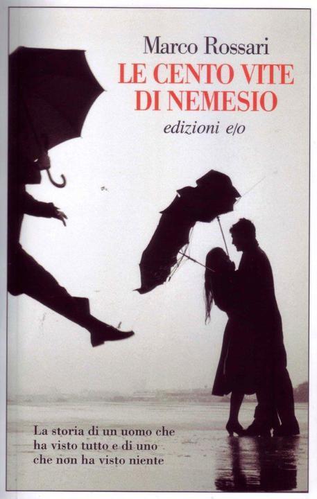 La copertina del libro di Marco Rossari 'Le cento vite di Nemesio' © ANSA