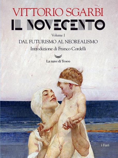 La copertina de 'Il Novecento' di Vittorio Sgarbi © ANSA