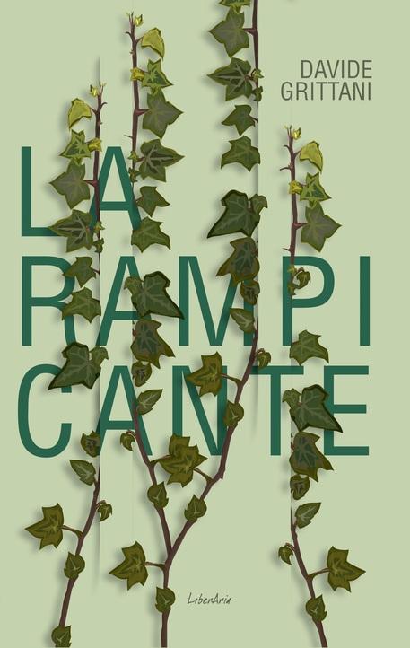 La copertina del libro di Davide Grittani 'La rampicante' © ANSA