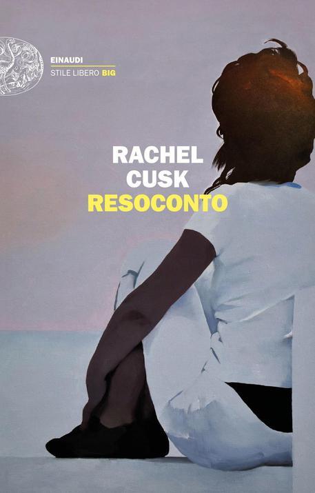 La copertina di Resoconto di Rachel Cusk © ANSA