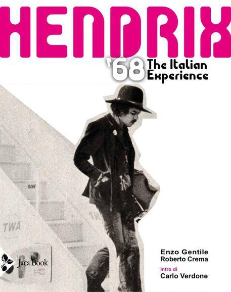 La copertina del libro di Enzo Gentile e Roberto Crema 'Hendrix '68 - The Italian Experience' © ANSA