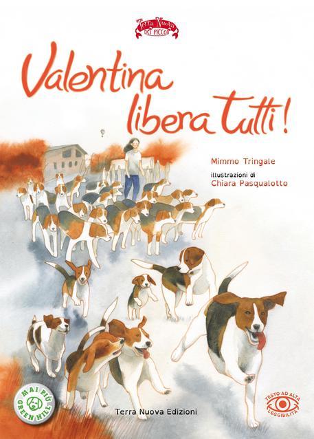Libri Valentina Libera Tutti Di Mimmo Tringale Trentino Aas