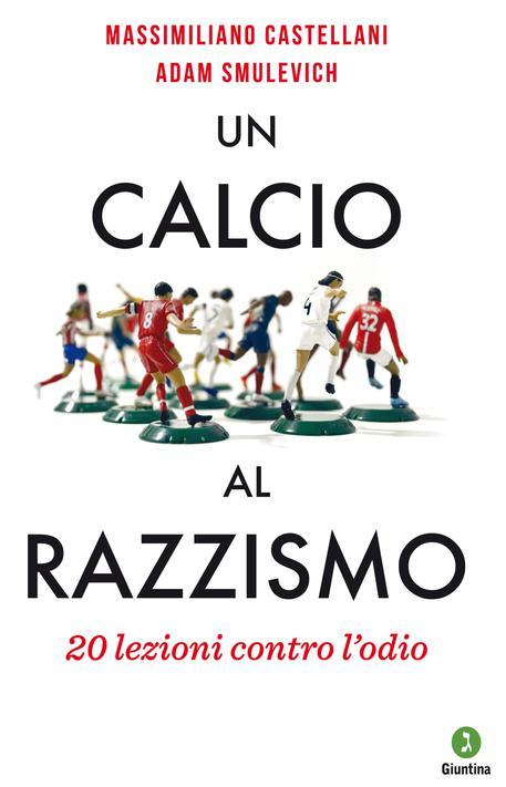 Un calcio al razzismo di Massimiliano Castellani e Adam Smulevich © ANSA