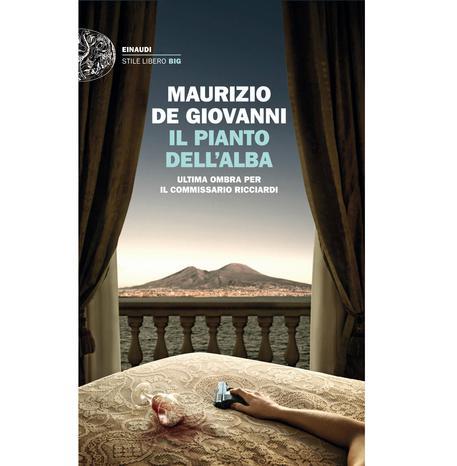 La copertina del libro di Maurizio de Giovanni 'Il pianto del'alba' © ANSA