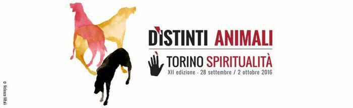 Torino Spiritualità, 'D'Istinti Animali'