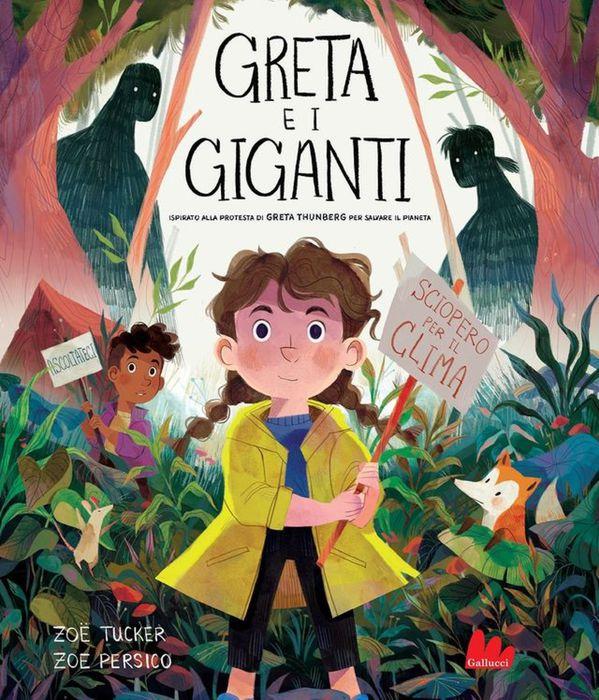 Greta E I Giganti Una Favola Sulla Guerriera Dell Ambiente Libri Ansa