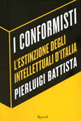 'I conformisti' di Pierluigi Battista