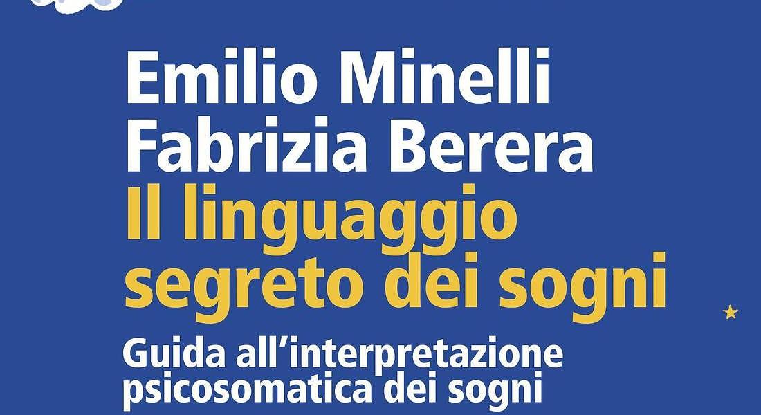 Emilio Minelli, Fabrizia Berera 'Il linguaggio segreto dei sogni' per URRA Feltrinelli © ANSA