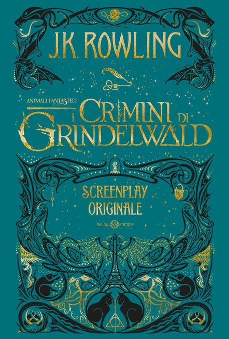 cover della sceneggiatura di Animali fantastici. I crimini di Grindelwald