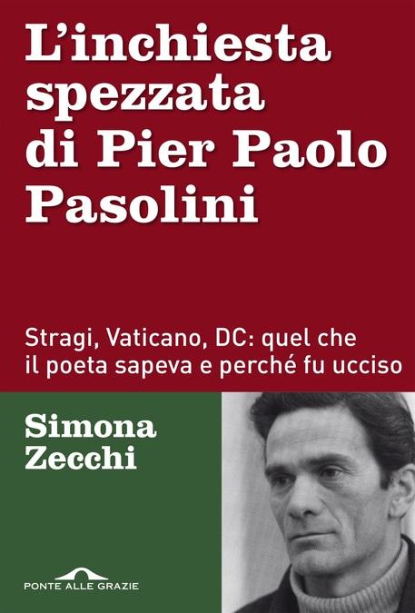 L'inchiesta spezzata di Pier Paolo Pasolini © ANSA