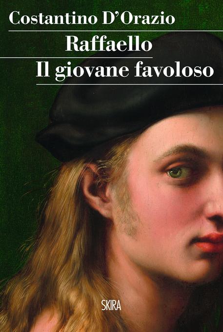 COSTANTINO D'ORAZIO, 'RAFFAELLO. IL GIOVANE FAVOLOSO' (Skira editore, pp.184 - 16,00 euro) © ANSA