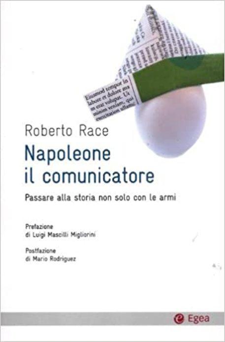 La copertina di Napoleone Il Comunicatore © ANSA