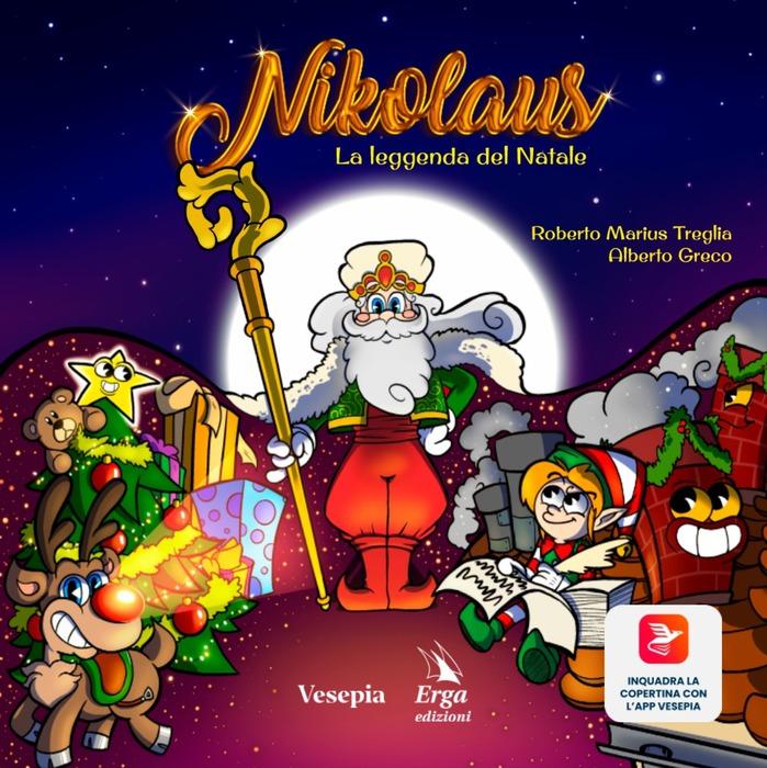 Poesie Di Natale In Rima Baciata.Treglia Greco Nikolaus La Leggenda Del Natale Libri Ragazzi Ansa