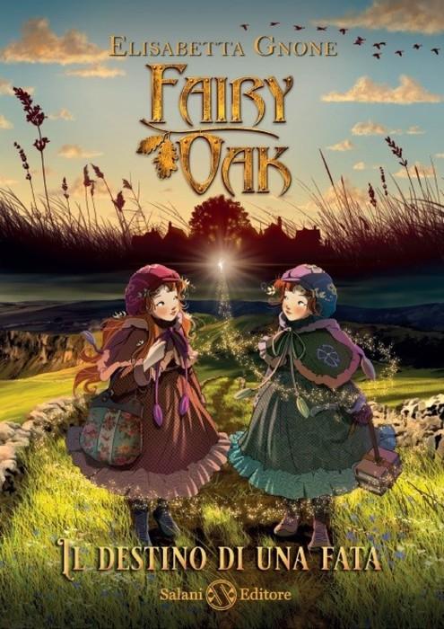 Fairy Oak, torna Elisabetta Gnone con Il destino di una fata