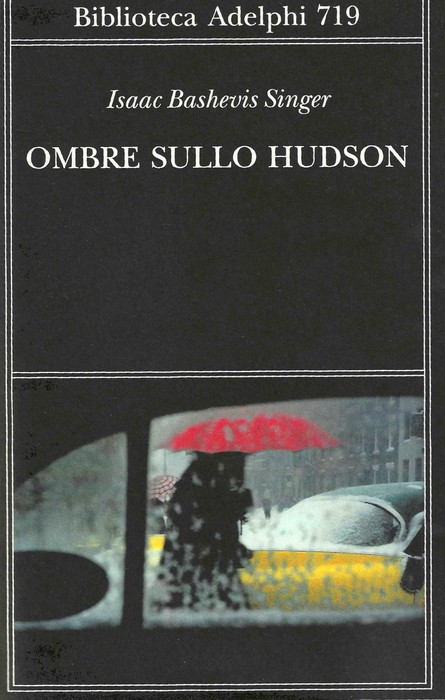 Il grande romanzo inedito di I.B.Singer